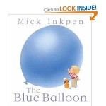 Blue balloon Mick Inkpen