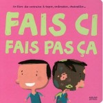 fais ci fais pas ca libro francese bambini