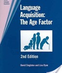 David Michael Singleton, Lisa Ryan (2004). Language acquisition: the age factor. Multilingual Matters.