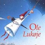 Ole Chiudigliocchi, la storia delle storie di Andersen