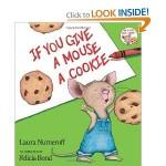"""""""If you give a mouse a cookie"""", la storia di un amichetto invadente"""