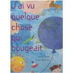 J'ai vu quelque chose qui bougeait : libro in francese