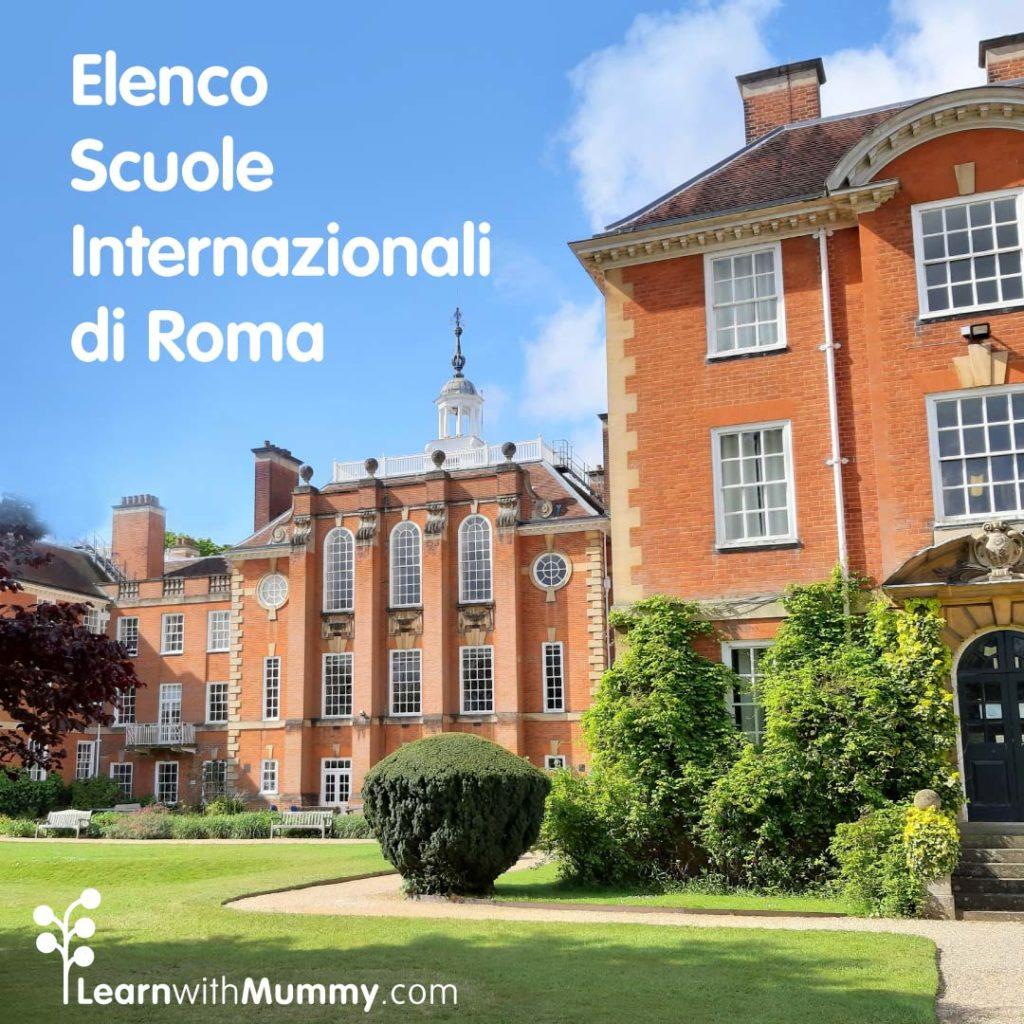 dei prestigiosi edifici in mattoni rossi e la scritta elenco scuole internazionali di roma